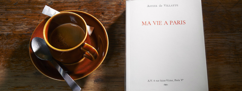 'Ma Vie à Paris': Astier de Villatte's Guide to the City of Light Paris 'Ma Vie à Paris': Astier de Villatte's Guide to the City of Light ADV 0015618
